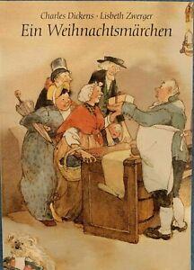 EIN WEIHNACHTSMÄRCHEN - Charles Dickens - illustriert von Lisbeth Zwerger - dtv