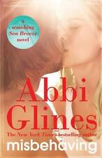 NEW Misbehaving by Abbi Glines BOOK (Paperback)