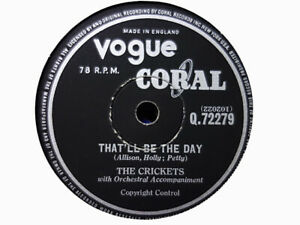 CRICKETS / BUDDY HOLLY - That'll Be The Day / Someone To Love 78 rpm disc (A+)