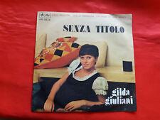 DISCO 45 giri -  Gilda Giuliani – Senza Titolo  -  1974