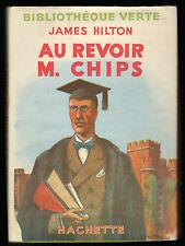 JAMES HILTON AU REVOIR M. CHIPS BIBLIOTHEQUE VERTE DESSINS PIERRE ROUSSEAU 1948