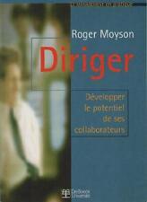 Diriger Développer le Potentiel de ses Collaborateurs ROGER MOYSON Ed. De Boeck