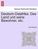 Deutsch-Ostafrika. Das Land und seine Bewohner, etc., Like New Used, Free shi...