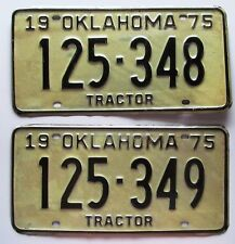 Oklahoma 1975 CONSECUTIVE NUMBER TRACTOR License Plates # 125-348 & # 125-349