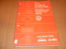 VW Original Ersatzteile 1200/1300 Genuine Parts  Manual 1975  - As Photo