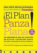 ¡El Plan panza plana!: Un abdomen plano es cuestión de actitud y nutrición. Punt