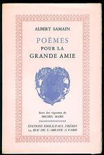 Albert SAMAIN - Poèmes pour la grande amie - Edition numérotée papier rose 1943