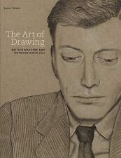 The Art of Drawing: British Masters and Methods Since 1600 by Susan Owens