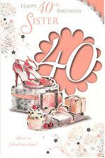 40eme Carte D'anniversaire Pour Sister Happy 40eme Anniversaire Sœur Ont Une