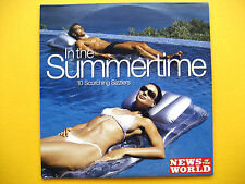 IN THE SUMMERTIME,  CD, A THE NEWS OF THE WORLD NEWSPAPER PROMOTION (1 CD)