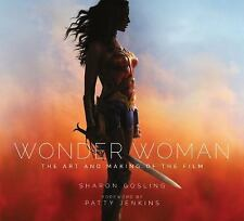 Wonder Woman: The Art and Making of the Film by Sharon Gosling Hardcover Book