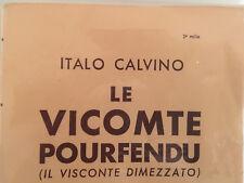Italo Calvino Le vicomte pourfendu