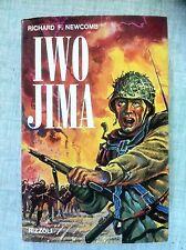 Iwo Jima di Richard F.Newcomb Ed.Rizzoli 1966