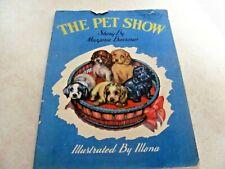 Vintage The Pet Show By Marjorie Barrows Ilona 1944