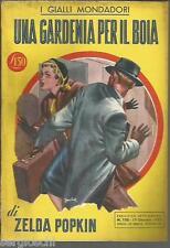 GIALLO  MONDADORI # 155 - ZELDA POPKIN-UNA GARDENIA PER IL BOIA-19 GENNAIO 1952