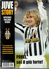 JUVE STORY=PAVEL NEDVED PALLONE D'ORO=N°1 GENNAIO 2004