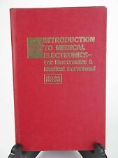 INTRODUCTION TO MEDICAL ELECTRONICS for Electronics & Medical Personnel 1976 2nd
