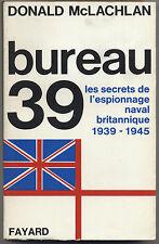 ex-libris Michel Debré Bureau 39 secrets de l'espionnage naval britannique 1939