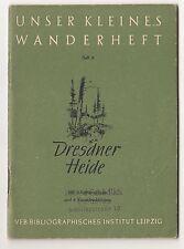 Dresdner Heide * Unser kleines Wanderheft 9 / 1953 frühe DDR !