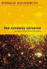 The Runaway Universe: The Race to Find the Future of the Cosmos, Goldsmith, Dr.