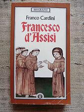 Francesco d'Assisi - Franco Cardini - Arnoldo Mondadori 1991