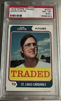 1974 Topps TRADED #373T JOHN CURTIS PSA GRADED NM-MT 8(oc) Cardinals