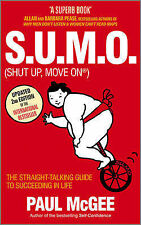 """S.U.M.O. (shut Up, Move On): The Straight Talking Guide.. Paul McGee """"BRAND NEW"""""""