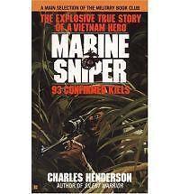 NEW Marine Sniper: 93 Confirmed Kills by Charles Henderson