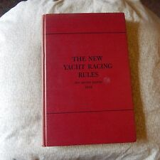 THE NEW YACHT RACING RULES by Robert N. Bavier, Jr. - 1952 Edition, Hardcover