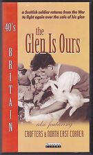 The Glen Is Ours (VHS, 2004)