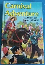 Carnival Adventure...and other pony stories - Rosemary Simmonds