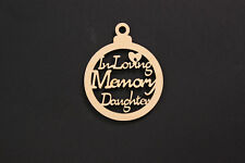 in Loving Memory Daughter Wooden Bauble Hanging Decoration Memorial Remembrance