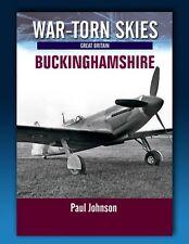 War Torn Skies - Buckinghamshire - Battle of Britain