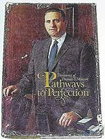 Pathways to Perfection by Monson, Thomas S.