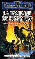 Royaumes oublies 9.La Fontaine de pénombre.Anne K. BROWN  & J.Michael WARD SF24B