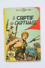 BD - Les Timour Le captif de Carthage / EO 1957 / SIRIUS / DUPUIS