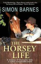 The Horsey Life by Simon Barnes (Paperback) New Book