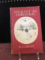 Journey To Christmas Book By BJ Chute 1958 Stated First Edition