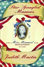 Star-Spangled Manners: In Which Miss Manners Defen