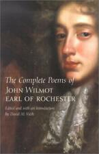 The Complete Poems of John Wilmot, Earl of Rochester (Yale Nota Bene) by David V
