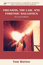 Firearms, the Law, and Forensic Ballistics, Second Edition-ExLibrary