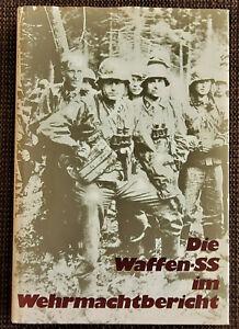 Die Waffen SS im Wehrmachtsbericht