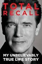 Total Recall: My Unbelievably True Life Story  Paperback  Schwarzenegger #8688