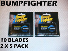 Bump  Fighter - 10 Blades (2 x 5 Pack)