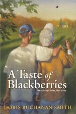 A Taste of Blackberries ( Smith, Doris Buchanan ) Used - VeryGood
