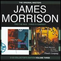 JAMES MORRISON Two The Max/Three's Company 2CD BRAND NEW