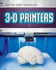 3-D Printers (Cutting-Edge Technology), Bow, James, Good Condition, Book