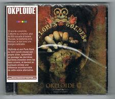 OKPLOIDE - FLORES Y GOLPES - 10 TITRES - 2009 - NEUF NEW NEU