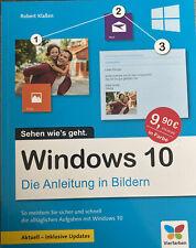 Windows 10: Die Anleitung in Bildern. Aktuell inklusive ... | Buch | Zustand gut