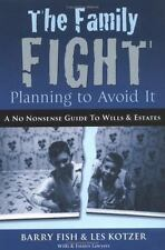 The Family Fight: Planning to Avoid it, Les Kotzer, Good Book